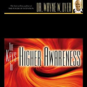 The Keys to Higher Awareness Speech