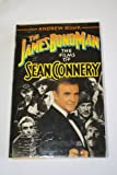 img - for James Bond Man: The Films of Sean Connery book / textbook / text book