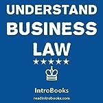 Understand Business Law    IntroBooks
