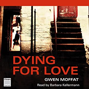 Dying for Love | [Gwen Moffat]