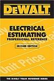 DEWALT Electrical Estimating Professional Reference