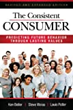 img - for The Consistent Consumer Revised and Expanded book / textbook / text book