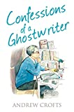 Confessions of a Ghostwriter (Confessions Series)