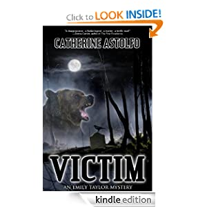 Victim (An Emily Taylor Mystery): Catherine Astolfo: Amazon.com: Kindle Store
