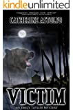 Victim (An Emily Taylor Mystery Book 2)