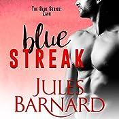 Blue Streak: A Blue Series Novella | Jules Barnard