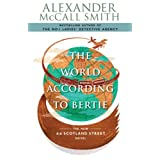 The World According to Bertie (44 Scotland Street)by Alexander McCall Smith