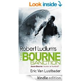 Robert Ludlum's: The Bourne Sanction: The Bourne Saga: Book Six (Jason Bourne 6)