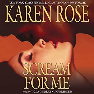 Scream for Me | [Karen Rose]