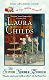 THE SILVER NEEDLE MURDER By Childs, Laura (Author) Mass Market Paperbound on 01-Mar-2009 (042522676X) by Childs, Laura
