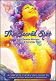 img - for The Sacred Spot: A Complete Tantra Yoga Guide to Female Sexual Healing & Awakening book / textbook / text book