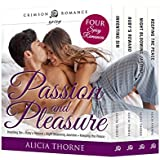 Passion and Pleasure: Four Spicy Romances