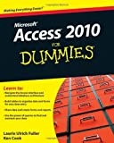 img - for Access 2010 For Dummies [Paperback] [2010] (Author) Laurie Ulrich Fuller, Ken Cook book / textbook / text book