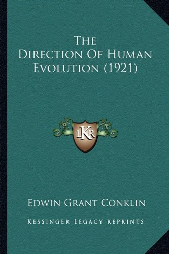 The Direction of Human Evolution (1921)