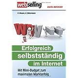 """Das gro�e Buch: Erfolgreich selbstst�ndig im Internetvon """"Achim Beiermann"""""""