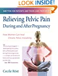 Relieving Pelvic Pain During and Afte...