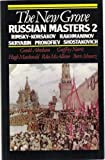 img - for The New Grove Russian Masters 2: Rimsky-Korsakov, Skryabin, Rakhmaninov, Prokofiev, Shostakovich (Composer Biography Series) book / textbook / text book