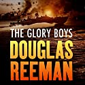 The Glory Boys (       UNABRIDGED) by Douglas Reeman Narrated by David Rintoul
