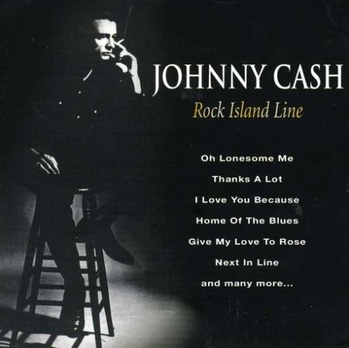 Johnny Cash - Rock Island Line - Zortam Music