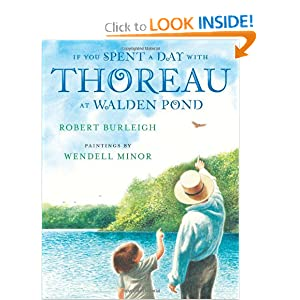 If You Spent a Day with Thoreau at Walden Pond (Christy Ottaviano Books) by