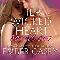 Her Wicked Heart Boxed Set: A Cunningham Family Bundle, Volume 2 Audiobook by Ember Casey Narrated by Sarah Beth Goer