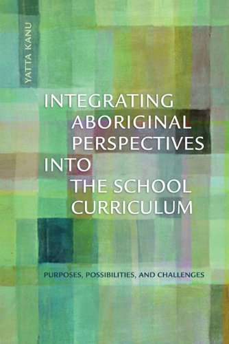 integrating-aboriginal-perspecties-into-the-school-curriculum-purposes-possibilities-and-challenges-