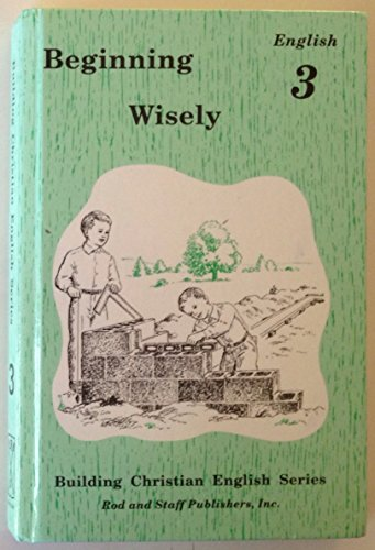 Beginning Wisely : English 3
