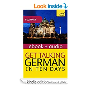Get Talking German in Ten Days: Kindle Enhanced Edition (Teach Yourself Audio eBooks)