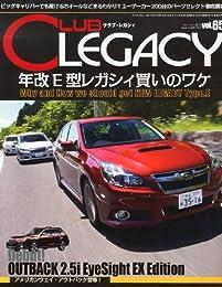 CLUB LEGACY (クラブ レガシィ) 2013年 08月号 [雑誌]
