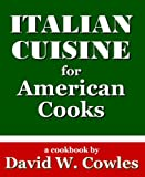 img - for Italian Cuisine for American Cooks book / textbook / text book