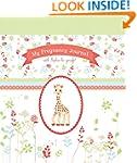 My Pregnancy Journal with Sophie La G...