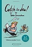 Catch The Jew!