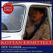 Der Fahrer (Kottan ermittelt - Kriminalrätsel 26) | Helmut Zenker