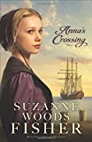Annas Crossing: An Amish Beginnings Novel