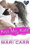 Kiss Me, Kate (Madison Girls Book 1)