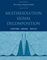 Multiresolution Signal Decomposition: Transforms, Subbands, Wavelets