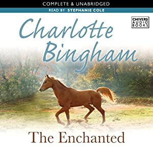 The Enchanted | [Charlotte Bingham]