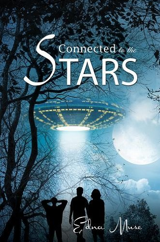 Book: Connected To The Stars by Edna M. Muse