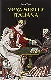 Laura Tuan Vera sibilla italiana. Con 52 carte