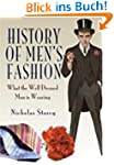 History of Men's Fashion: What the We...