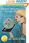 Global Voices of Social Media: 25 Wom...