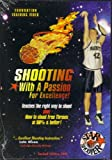 Shooting With A Passion for Excellence (DVD)