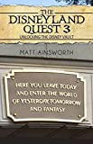 The Disneyland Quest 3: Unlocking the Disney Vault