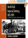 The British Imperial Century, 1815-19...