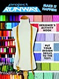 Project Runway Designer's Activity Book (Digest)