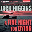 A Fine Night For Dying: Paul Chevasse Series, Book 6 (       UNABRIDGED) by Jack Higgins Narrated by Michael Page