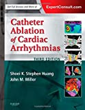 img - for Catheter Ablation of Cardiac Arrhythmias, 3e book / textbook / text book