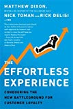 The Effortless Experience: Conquering the New Battleground