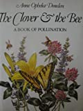 The Clover and the Bee; A Book of Pollination