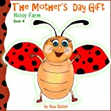Childrens books  - The Gift (Childrens Picture Book - Bedtime stories for children)